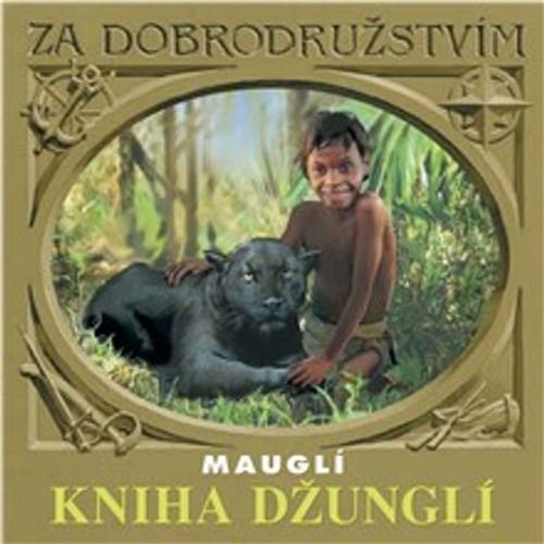 Kniha džunglí - Mauglí - Rudyard Kipling (mp3 audiokniha)