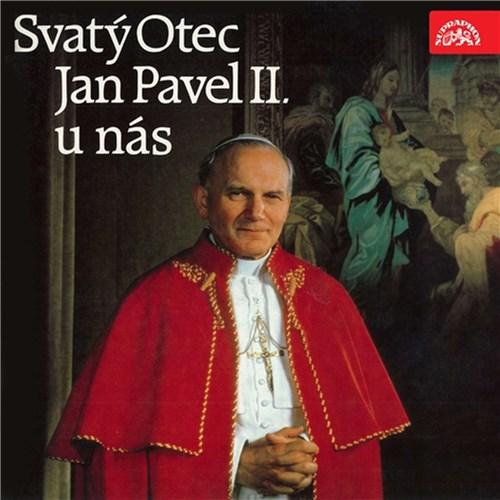 Sv. Otec Jan Pavel II. u nás - Karol Józef Wojtyła (mp3 audiokniha)