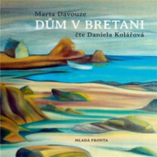 Dům v Bretani - Marta Davouze (mp3 audiokniha)