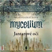 Mycelium I - Jantarové oči