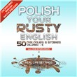 Polish Your Rusty English 1 - 5