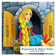 Rapunzel and Other Tales