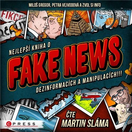 Nejlepší kniha o fake news!!! - Zvol si info, Petra Vejvodová, Miloš Gregor (mp3 audiokniha)
