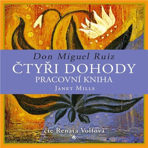 Čtyři dohody – pracovní kniha - Don Miguel Ruiz (mp3 audiokniha)