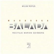 Milan Rúfus – Murárska balada